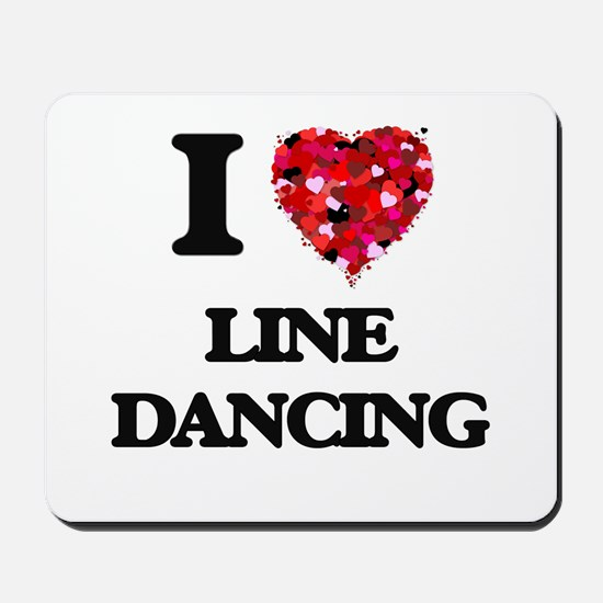 I love Line Dancing Mousepad