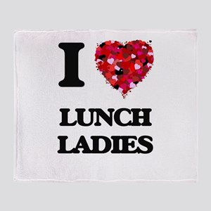 I love Lunch Ladies Throw Blanket