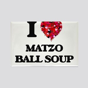 I love Matzo Ball Soup Magnets