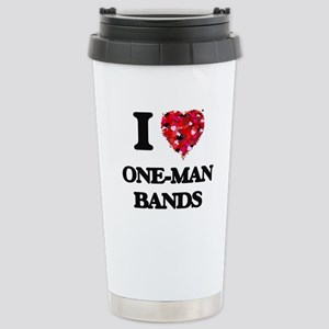 I love One-Man Bands Stainless Steel Travel Mug