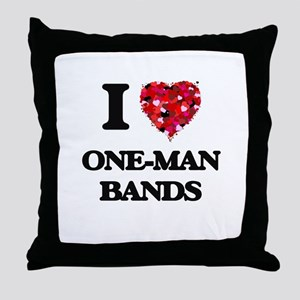 I love One-Man Bands Throw Pillow