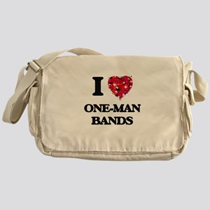 I love One-Man Bands Messenger Bag