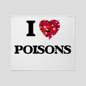 I love Poisons Throw Blanket
