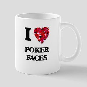 I love Poker Faces Mugs