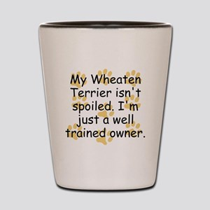 Well Trained Wheaten Terrier Owner Shot Glass