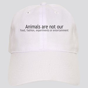 Animals Are Not Our... Cap