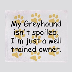 Well Trained Greyhound Owner Throw Blanket