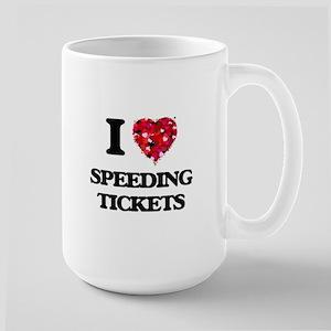 I love Speeding Tickets Mugs