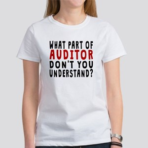 What Part Of Auditor T-Shirt