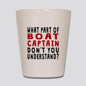What Part Of Boat Captain Shot Glass