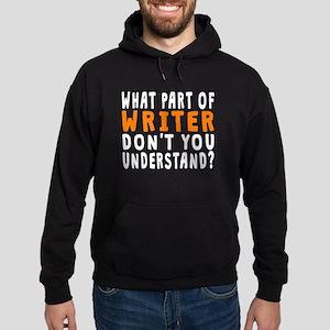 What Part Of Writer Hoodie