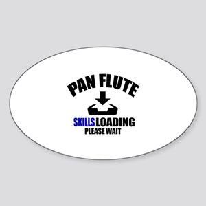 Pan Flute Skills Loading Please Wai Sticker (Oval)