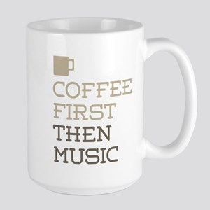 Coffee Then Music Mugs