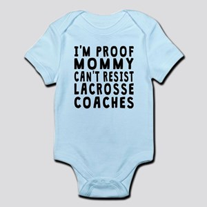 Proof Mommy Cant Resist Lacrosse Coaches Body Suit