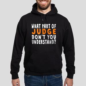 What Part Of Judge Hoodie
