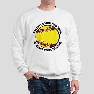 QUIT SOFTBALL Sweatshirt