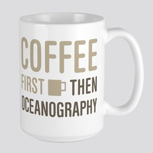 Coffee Then Oceanography Mugs