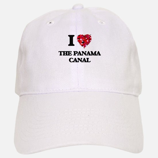I love The Panama Canal Baseball Baseball Cap