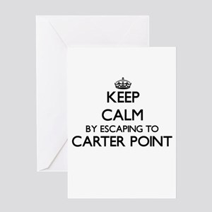 Keep calm by escaping to Carter Poi Greeting Cards