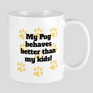 My Portie Behaves Better Mugs