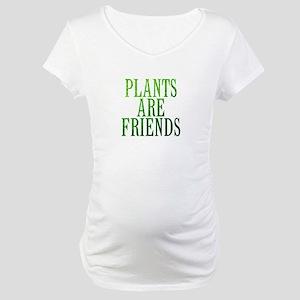 PlantsAreFriends Maternity T-Shirt