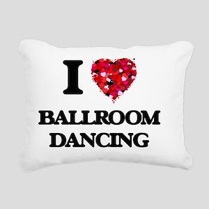 I love Ballroom Dancing Rectangular Canvas Pillow