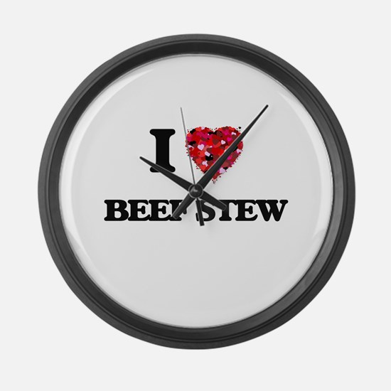 I love Beef Stew Large Wall Clock