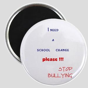 school change,stop bullying Magnet