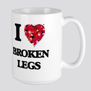 I love Broken Legs Mugs