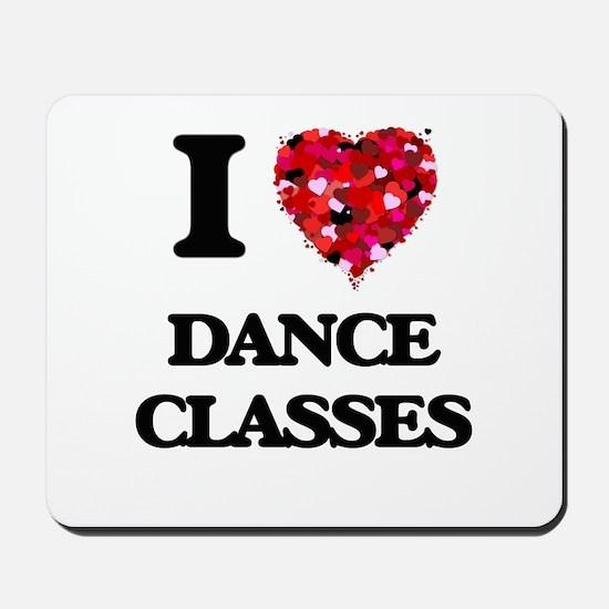 I love Dance Classes Mousepad