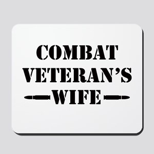 Combat Veteran's Wife Mousepad