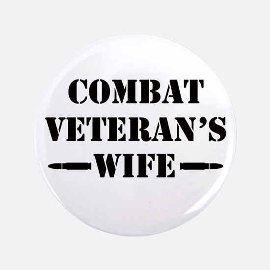 "Combat Veteran's Wife 3.5"" Button (100 pack)"