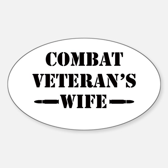 Combat Veteran's Wife Sticker (Oval)