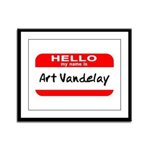 Hello My Name Is Vandelay Framed Panel Print