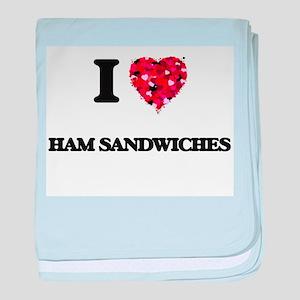 I love Ham Sandwiches baby blanket