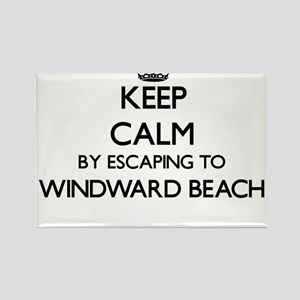 Keep calm by escaping to Windward Beach Ne Magnets