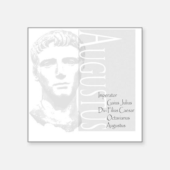 """AUGUSTUS, IMERATOR Square Sticker 3"""" x 3"""""""