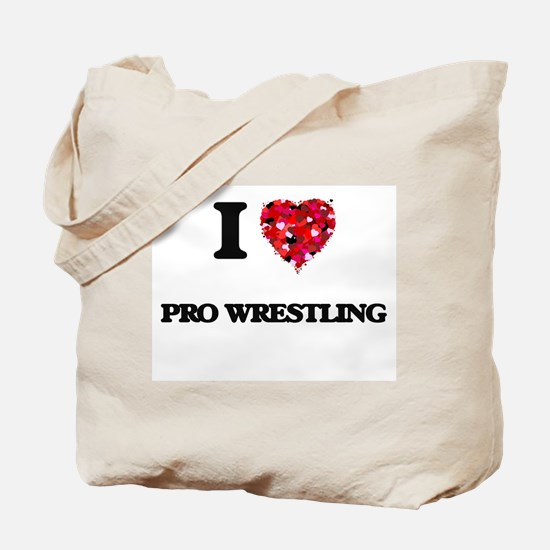 I love Pro Wrestling Tote Bag