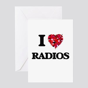 I love Radios Greeting Cards