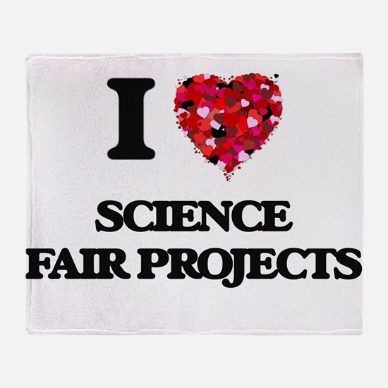 I love Science Fair Projects Throw Blanket