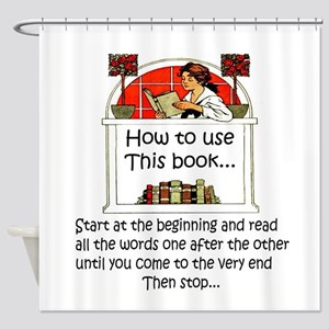 How to use this book Shower Curtain