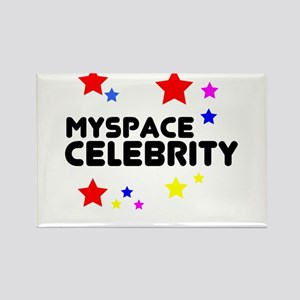 Myspace Celebrity Rectangle Magnet