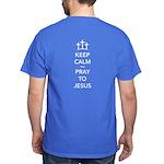 Keep Calm Pray Dark T-Shirt