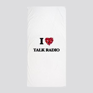 I love Talk Radio Beach Towel