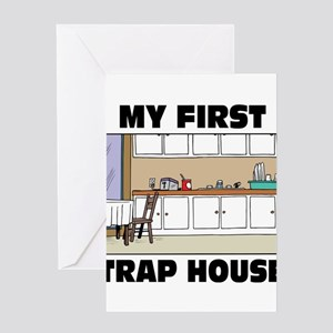 My First Trap house Greeting Cards