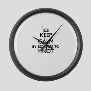 Keep calm by escaping to Minot Ma Large Wall Clock