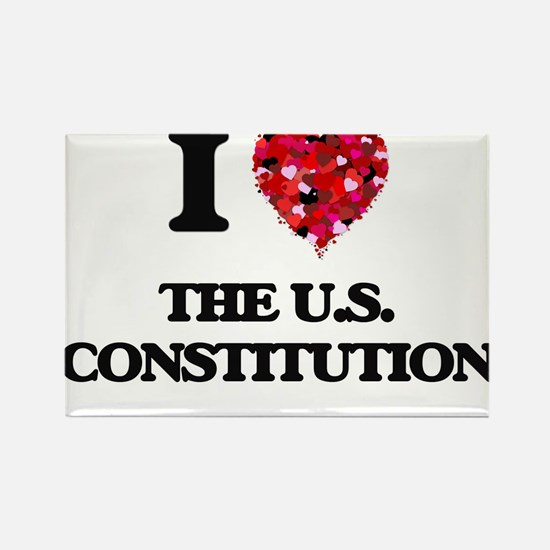 I love The U.S. Constitution Magnets