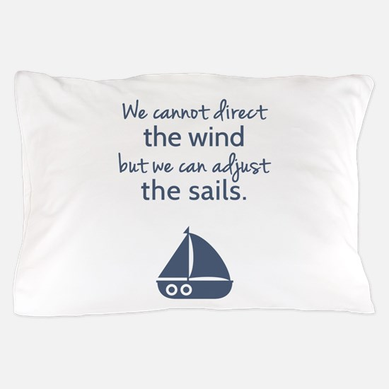 Sail Boat Positive Mindset Quote Pillow Case