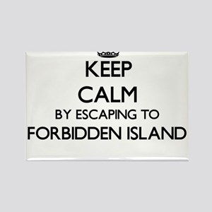 Keep calm by escaping to Forbidden Island Magnets