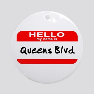 Hello My Name Is Queens Blvd Ornament (Round)
